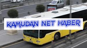 17 Eylül'de İstanbul'da toplu ulaşım ücretsiz