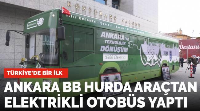 Ankara BB'den Türkiye'de bir ilk: Hurda otobüsler dönüştürülüyor