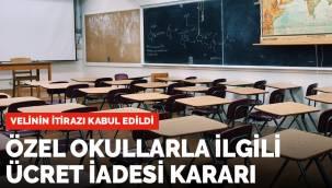 Özel okullarla ilgili kritik karar: Velinin parası iade edilecek