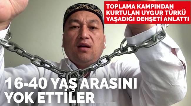 Toplama kampından kurtulan Uygur yaşadıklarını anlattı: Kampta insan olduğumu unutturdular