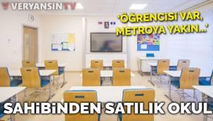 Sahibinden 'satılık' okul! 'Öğrencili, metroya yakın'