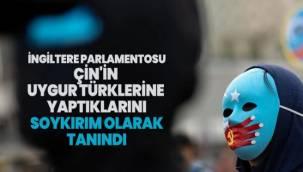 İngiltere Parlamentosu Çin'in Uygur Türklerine yaptıklarını soykırım olarak tanındı
