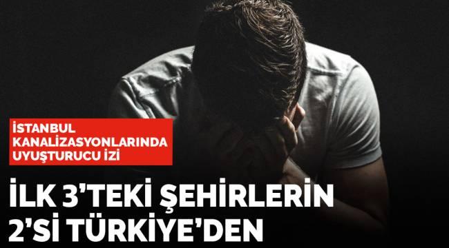 İstanbul, eroin ve esrar kullanımında dünyada ikinci