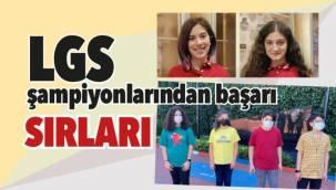 LGS şampiyonlarından başarı tüyoları