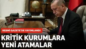 Kritik kurumlara kritik atamalar Resmi Gazete'de