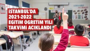 İstanbul'da 2021-2022 eğitim öğretim yılı takvimi açıklandı