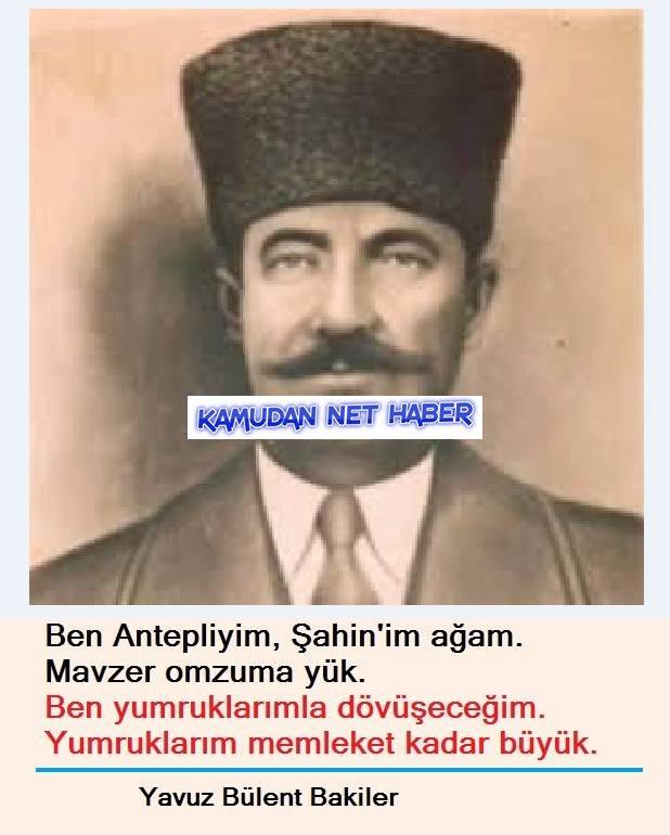 Antep'in Şanlı ve Büyük Kahramanı Şahin Bey'i Rahmetle Anıyoruz