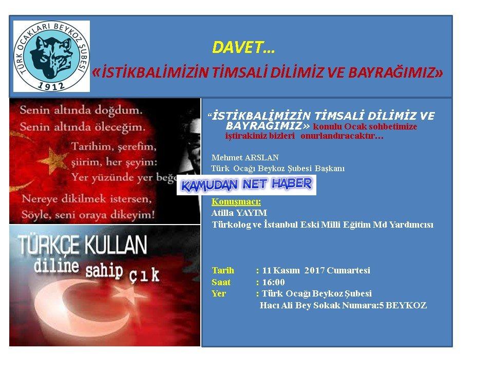 """Beykoz Türk Ocağı """"İstikbalimizin Timsali Dilimiz ve Bayrağımız"""" Konulu sohbet düzenliyor"""