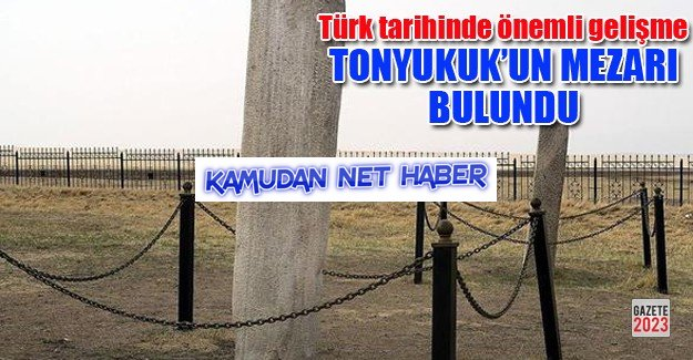 Büyük Türk Bilgesi Tonyukuk'un mezarı bulundu!