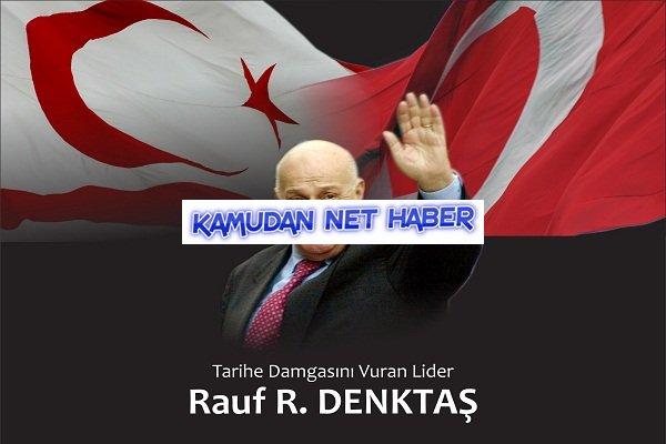 Büyük Türk Büyüğü Denktaş'ı Tanıyabilmek