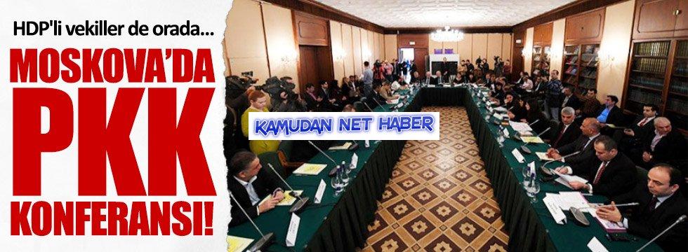 Moskova'da PKK konferansı