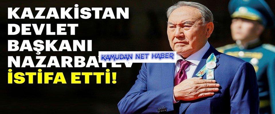 Nursultan Nazarbayev istifa etti
