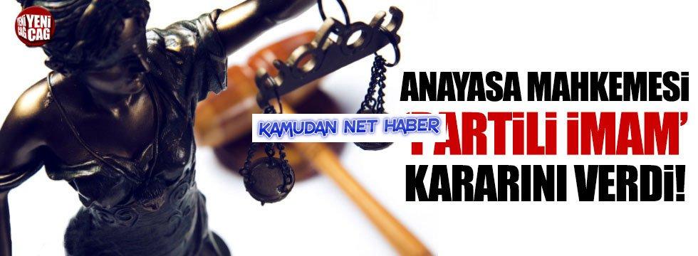 'Partili imam' önerisine AYM'den ret