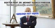 Rektör Prof. Dr. Mehmet Karaca uyarıyor: Tercihte geleceğin mesleklerine yönelin