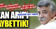 Halis Vatan Evladı Ozan Arif'i kaybettik!