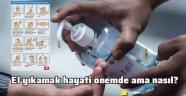 Koronavirüsten korunmada el yıkamak hayati önem taşıyor!