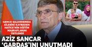 Aziz Sancar'dan Gence saldırısında ailesini kaybeden Hatice'ye destek