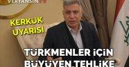 Irak Türkleri için büyüyen tehdit