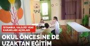 İstanbul'da anaokulları için yeni karar: Uzaktan eğitime geçildi