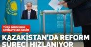 Kazakistan seçime gidiyor, reform süreci hızlanıyor