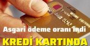 Kredi kartı faizleri ve asgari ödeme oranı düşürüldü