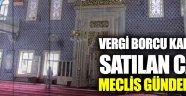 Üsküdar Çengelköy'de satılan camii meclis gündeminde