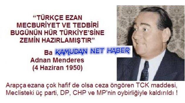 Türkçe Ezan - Arapça Ezan  A.Menderes Bu sonu asla hakketmemişti